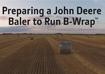 John Deere B-Wrap™ kit set up