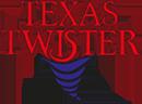Texas Twister™